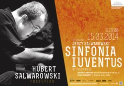 Sinfonia Iuventus z Hubertem Salwarowskim