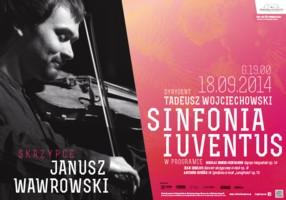 Sinfonia Iuventus z Januszem Wawrowskim
