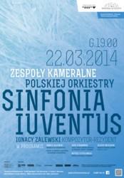 Sinfonia Iuventus - koncert z muzyką Ignacego Zalewskiego