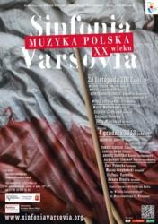 Sinfonia Varsovia - Muzyka Polska XX wieku