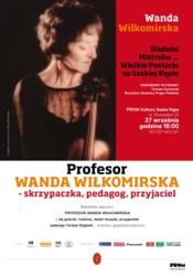 Profesor Wanda Wiłkomirska – skrzypaczka, pedagog, przyjaciel