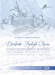 Dziedzictwo Fryderyka Chopina...