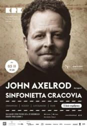 John Axelrod i Sinfonietta Cracovia