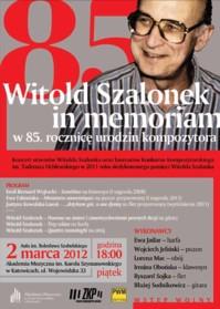 Witold Szalonek in memoriam w 85. rocznicę urodzin kompozytora