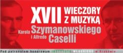 XVII Wieczory z muzyką Karola Szymanowskiego i Alfredo Caselli