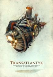 """Międzynarodowy Festiwal Filmu i Muzyki """"Transatlantyk"""" 2012"""