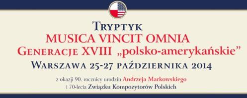Musica Vincit Omnia - jubileusz 90. urodzin Andrzeja Markowskiego i 70-lecia Związku Kompozytorów Polskich