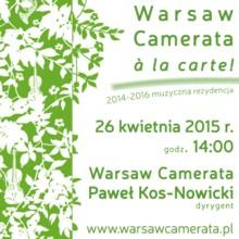 Warsaw Camerata a la carte! Muzyczna Rezydencja 2014-2016