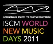 ISCM World New Music Days 2011
