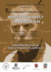 Marek Wakarecy in memoriam