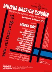 """Warsztaty orkiestrowe i kameralne """"Muzyka naszych czasów"""" - Inowrocław, 5-15 lipca 2012"""
