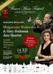 Wieczór Wigilijny z Małgorzatą Walewską i Gary Guthman Jazz Quartet
