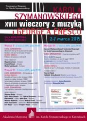XVIII Wieczory z Muzyką Karola Szymanowskiego i George'a Enescu