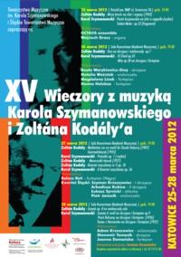 XV Wieczory z muzyką Karola Szymanowskiego i Zoltána Kodály'a