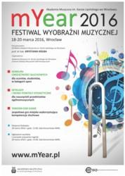 Festiwal Wyobraźni Muzycznej mYear 2016
